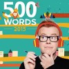 500 Words is back