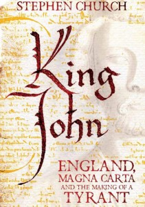 King_John__England__Magna_Carta_and_the_Making_of_a_Tyrant__Amazon_co_uk__Stephen_Church__9780230772458__Books